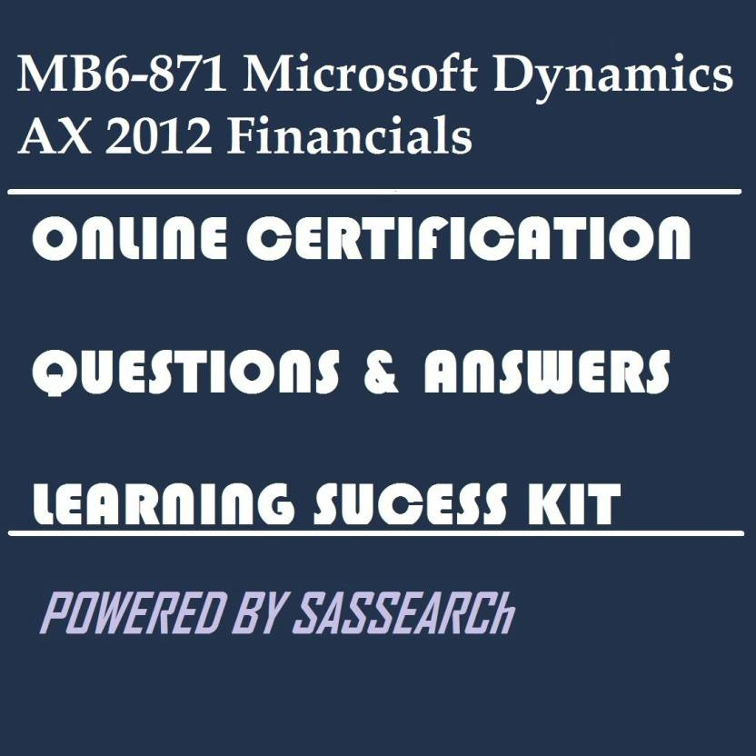 Sapsmart Mb6 871 Microsoft Dynamics Ax 2012 Financials Online