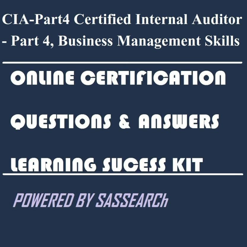 Sapsmart Cia Part4 Certified Internal Auditor Part 4 Business