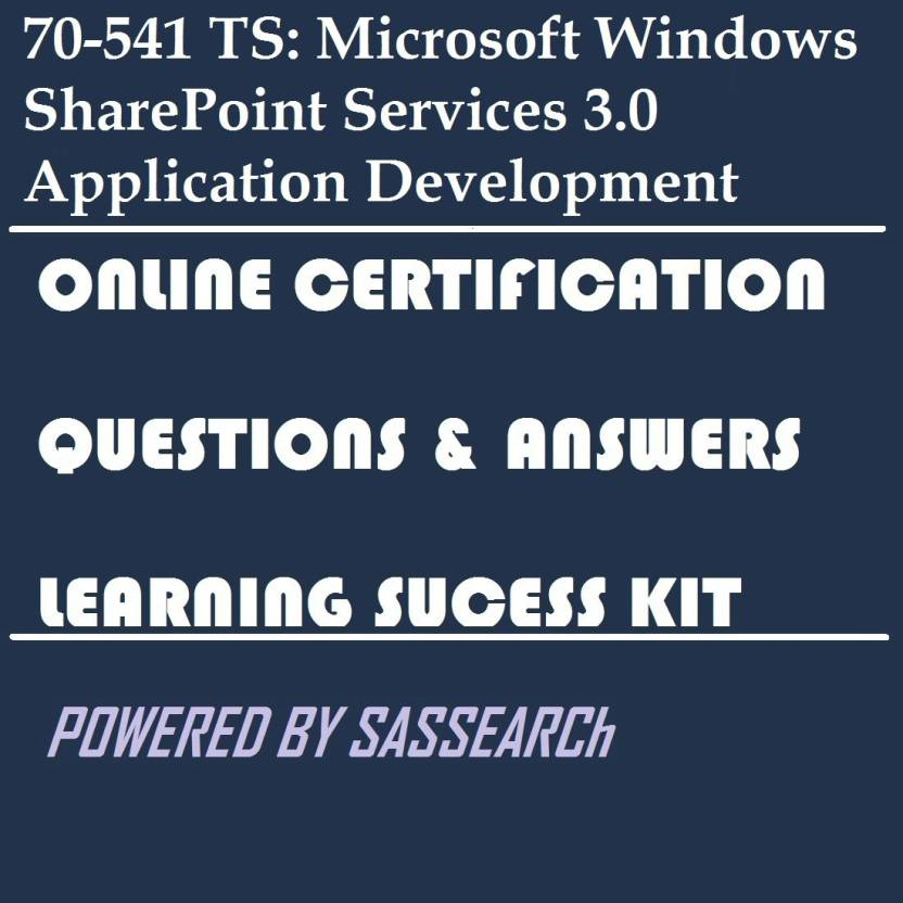 Sapsmart 70 541 Ts Microsoft Windows Sharepoint Services 30