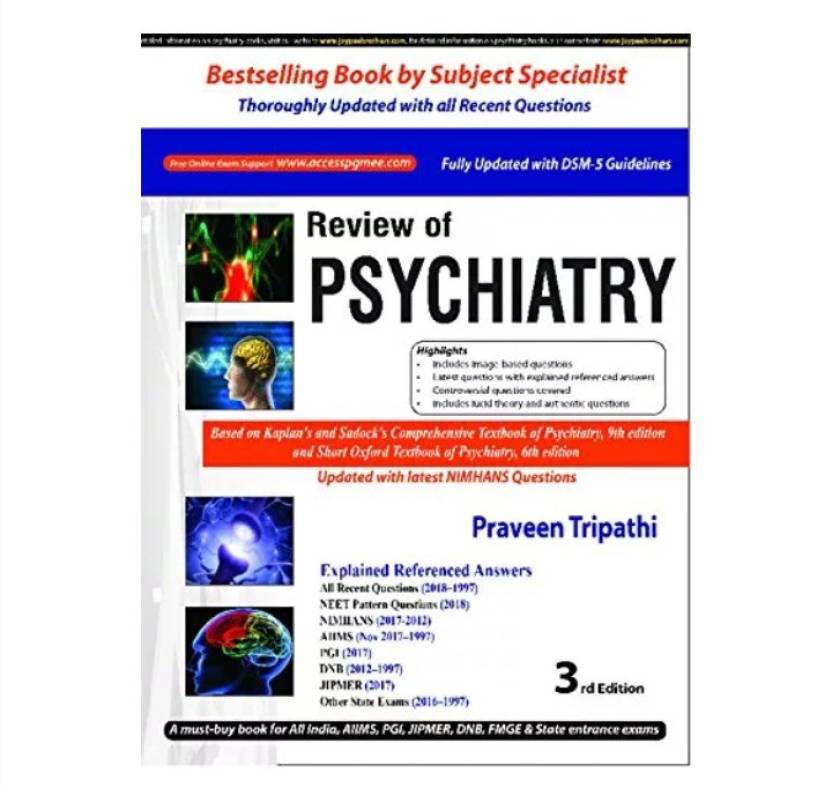 Review of Psychiatry 3rd Edition 2018 by Praveen Tripathi