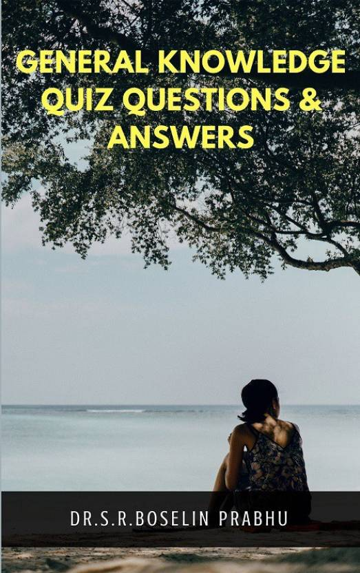 General Knowledge Quiz Questions & Answers: Buy General Knowledge