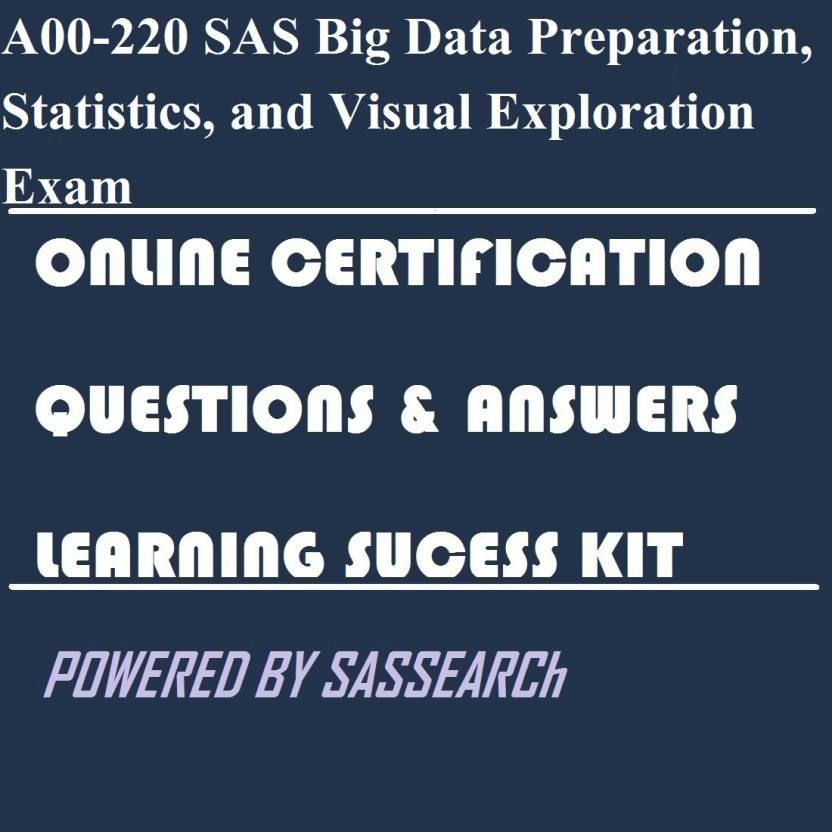 Sapsmart A00 220 Sas Big Data Preparation Statistics And Visual