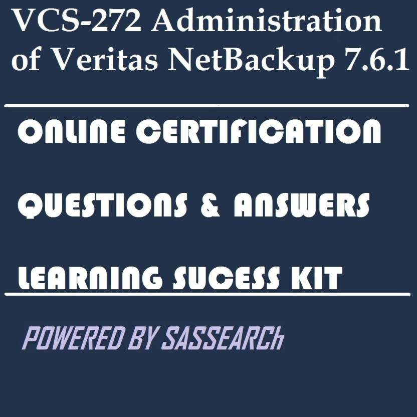 Sapsmart Vcs 271 Administration Of Veritas Netbackup 75 For Unix