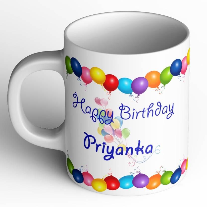 Abaronee Happy Birthday Priyanka Ceramic Mug Price In India Buy