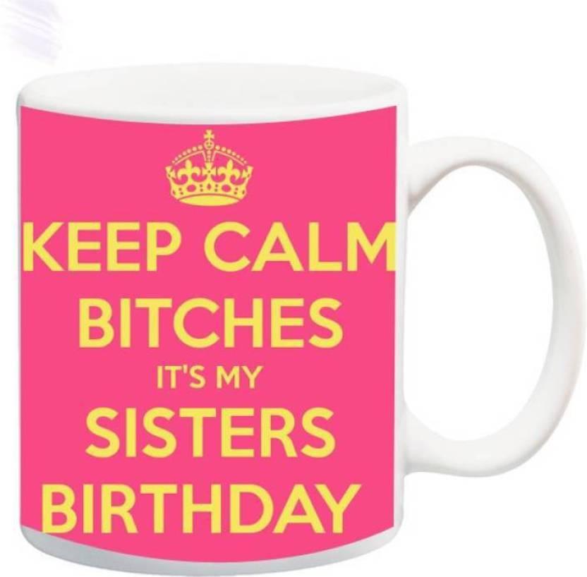 MUGKIN Happy Birthday Sister Di Didi Sis Behan 7 Ceramic Mug