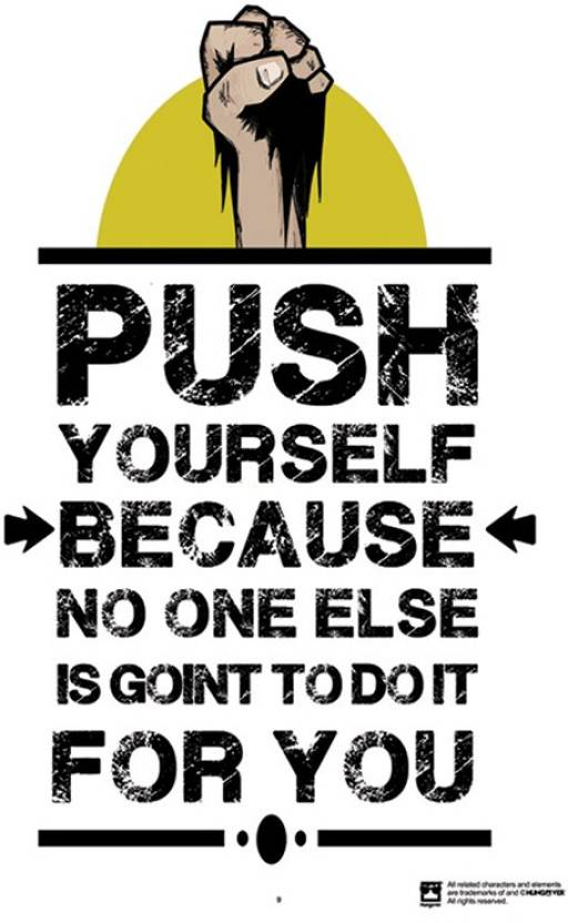 Wall Art Push Yourself Because No One Else Is Going To Do It For