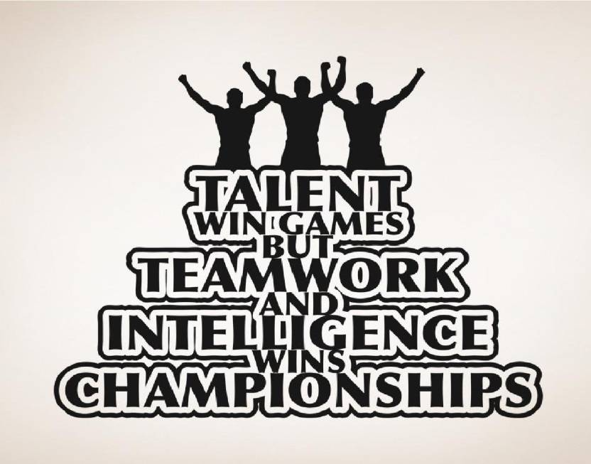 Marvellous Large Quotes Wall Decal Talent Wins Game But Teamwork