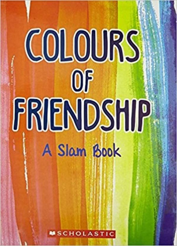 Colours Of Friendship A Slam Book Buy Colours Of Friendship A