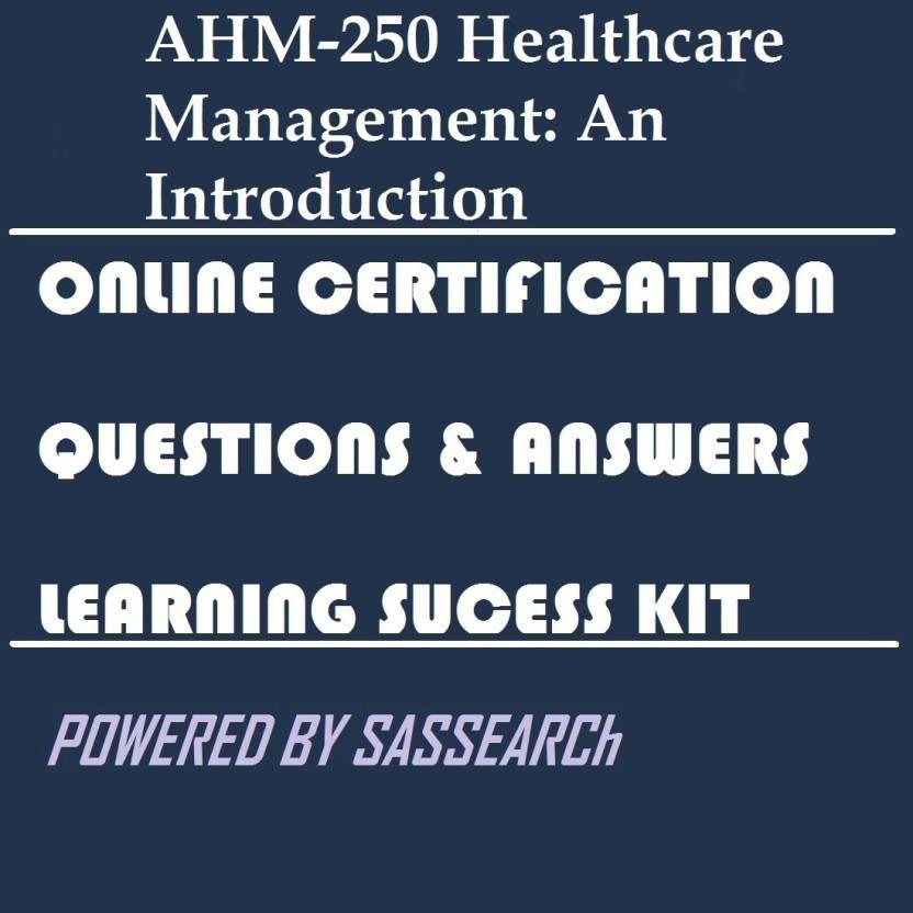sapsmart ahm-250 healthcare management: an introduction online ...