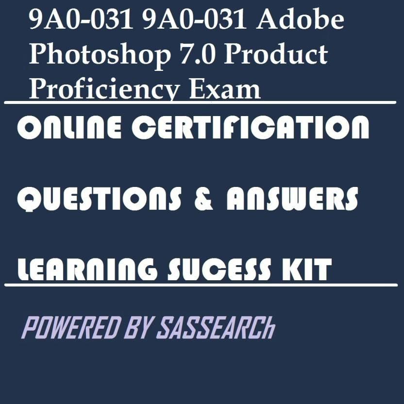 Sapsmart 9a0 031 9a0 031 Adobe Photoshop 70 Product Proficiency