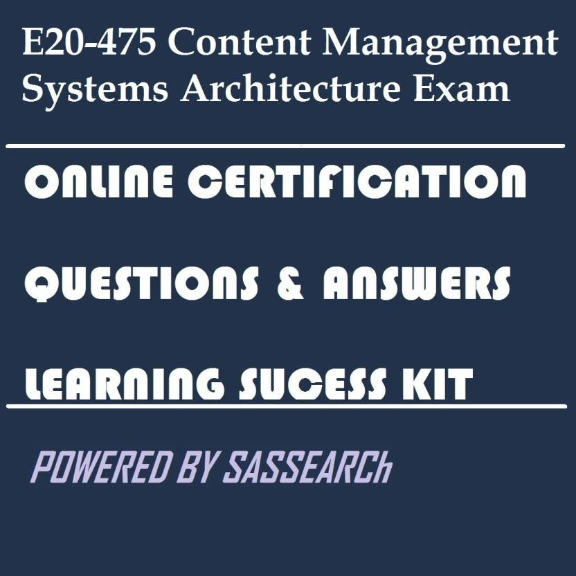 SAPSMART E20-475 Content Management Systems Architecture Exam Online