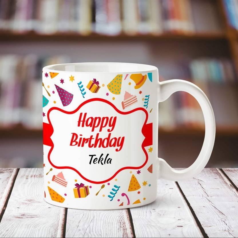 Chanakya Happy Birthday Tekla personalized name coffee mug