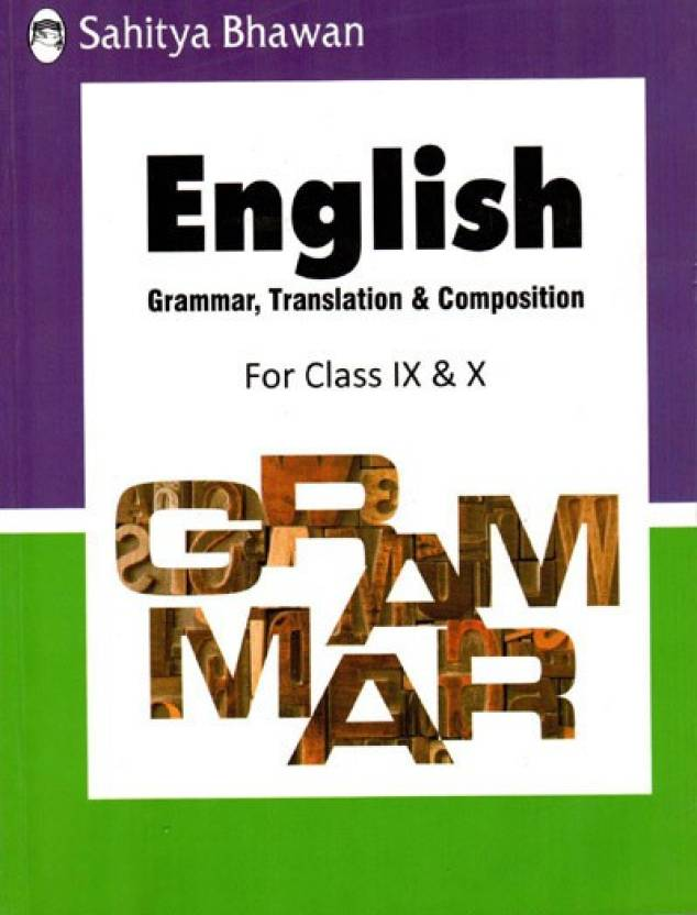 English Grammar Translation Composition For Class Ix X Grammar