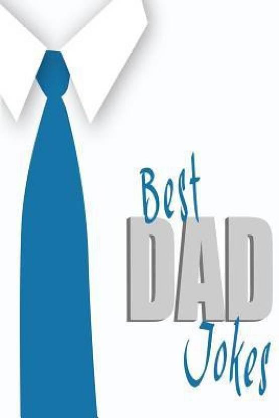 Best Dad Jokes (Silly Jokes, Corny Jokes, One Liners, Dumb