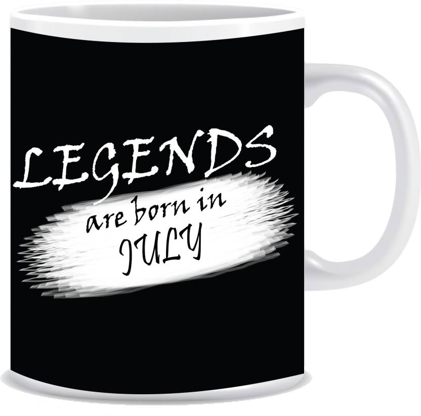 Everyday Desire Legends Are Born In July Ceramic Coffee