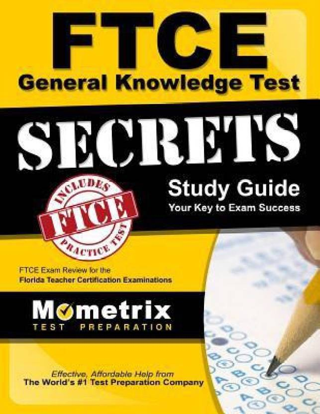 Ftce General Knowledge Test Secrets Ftce Exam Review For The