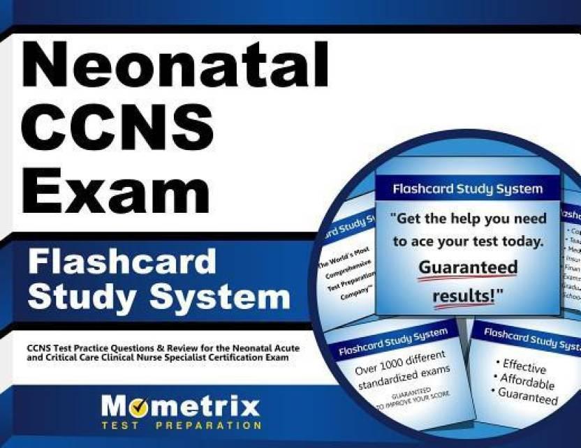 Neonatal Ccns Exam Flashcard Study System Ccns Test Practice