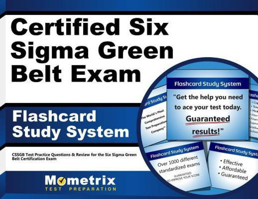 Certified Six Sigma Green Belt Exam Flashcard Study System Cssgb