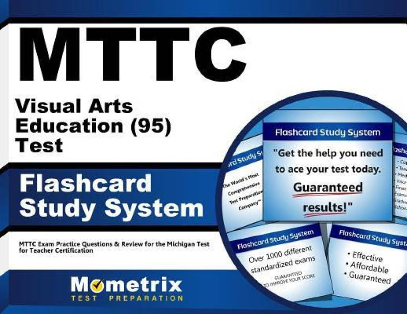 Mttc Visual Arts Education 95 Test Flashcard Study System Mttc