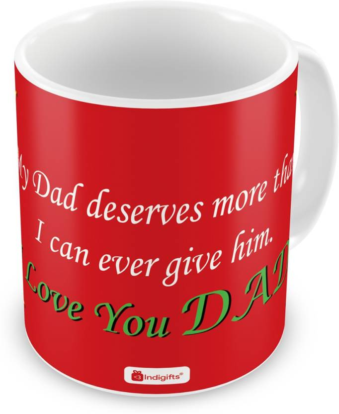 Indigifts Decorative Gift Items For Papa Fathers Birthday Dad Gifts Parents Day I Love You Quote Ceramic Mug 330