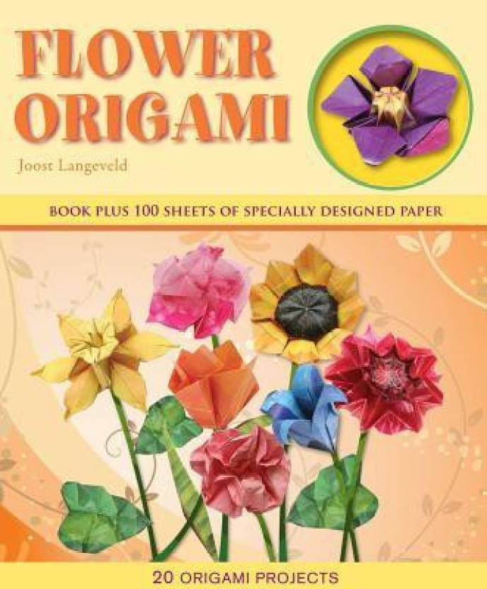 Flower origami buy flower origami by joost langeveld at low price flower origami buy flower origami by joost langeveld at low price in india flipkart mightylinksfo