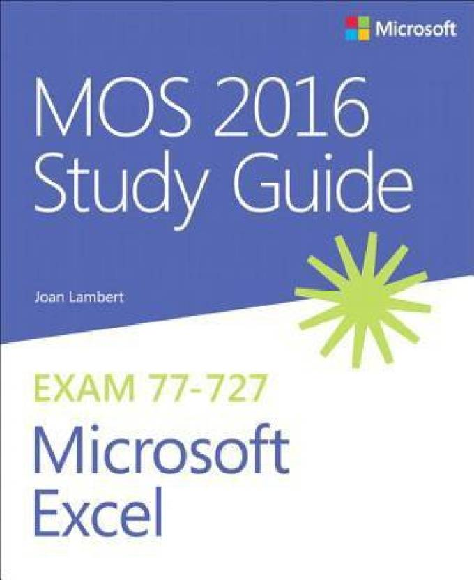 Mos 2016 Study Guide For Microsoft Excel Buy Mos 2016 Study Guide