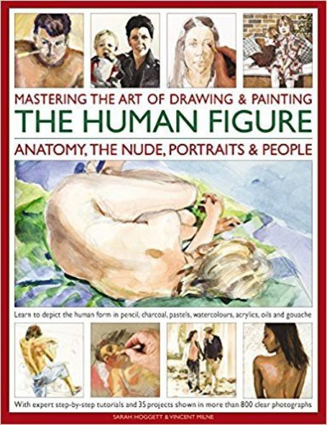 Mastering The Art Of Drawing Painting The Human Figure Buy