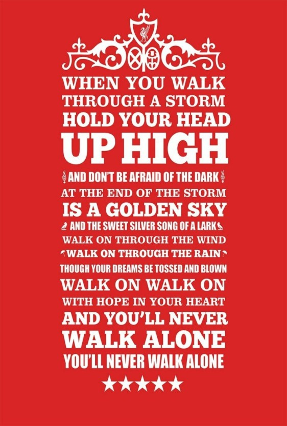 19 Inch X 13 Inch, Rolled Typography Poster Paper Print Liverpool You Will Never Walk Alone