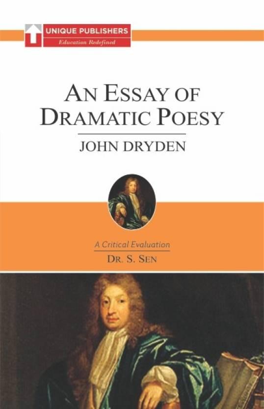 John Dryden : An Essay on Dramatic Poesy: Buy John Dryden : An Essay ...
