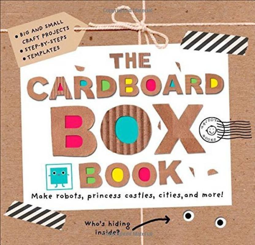 Generic The Cardboard Box Book Make Robots Princess Castles
