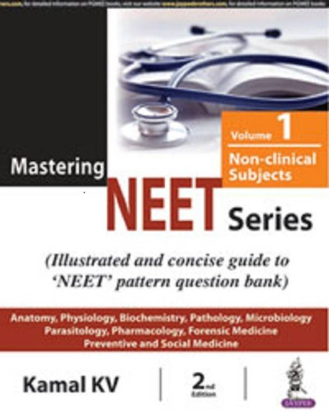 Mastering NEET Series (Volume 1: Non-Clinical Subjects) : mastering ...