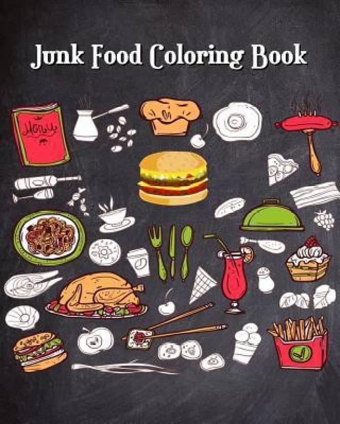 Junk Food Coloring Book: Buy Junk Food Coloring Book by ...