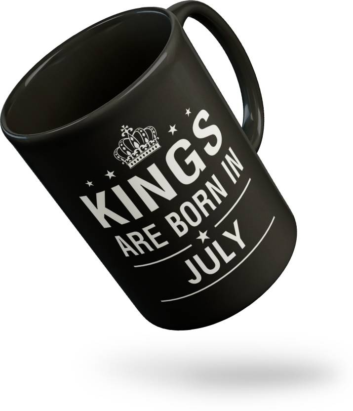 Thirsty Guys Kings Are Born In July Happy Birthday Black For Brother Boyfriend Lover Husband Friend Best Gifts Ceramic Mug 325 Ml