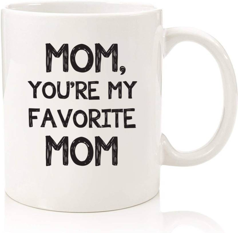 Devron Mom Youre My Favorite Funny Coffee