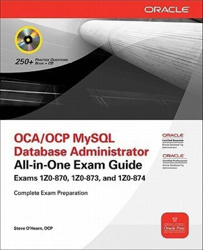 Ocp Mysql 56 Database Administrator All In One Exam Guide Exam 1z0