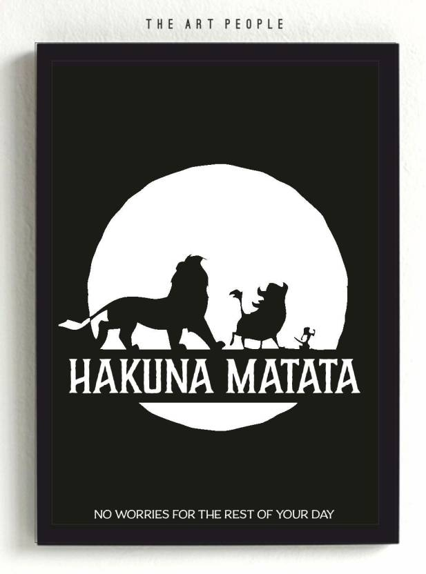 7c11f888 HAKUNA MATATA Poster Paper Print - Quotes & Motivation posters in ...