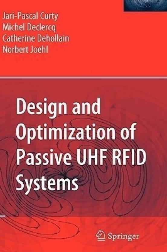 Design and Optimization of Passive UHF RFID Systems: Buy