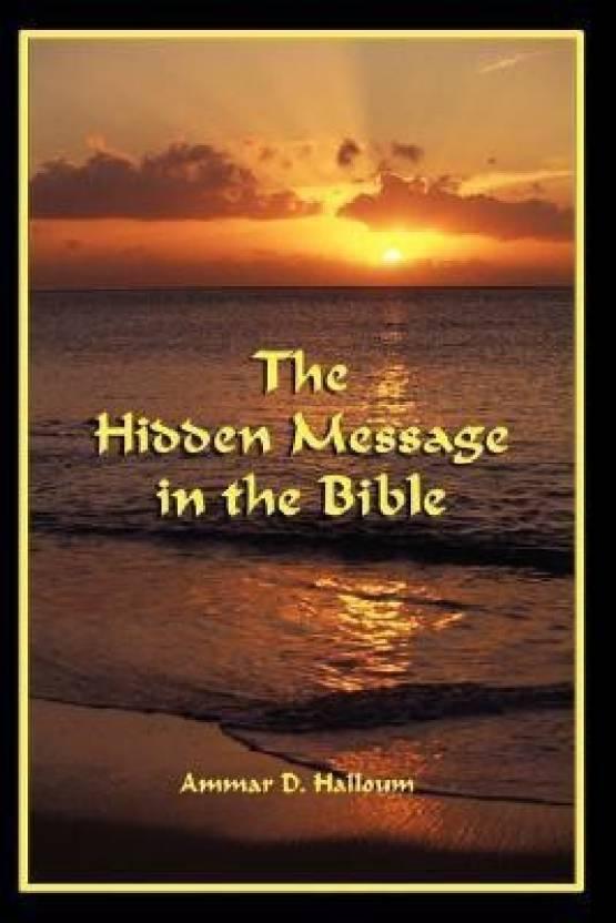 The Hidden Message in the Bible: Buy The Hidden Message in the Bible