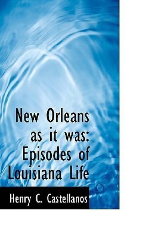 New Orleans as It Was - Buy New Orleans as It Was by henry c ... 96a75c0e195