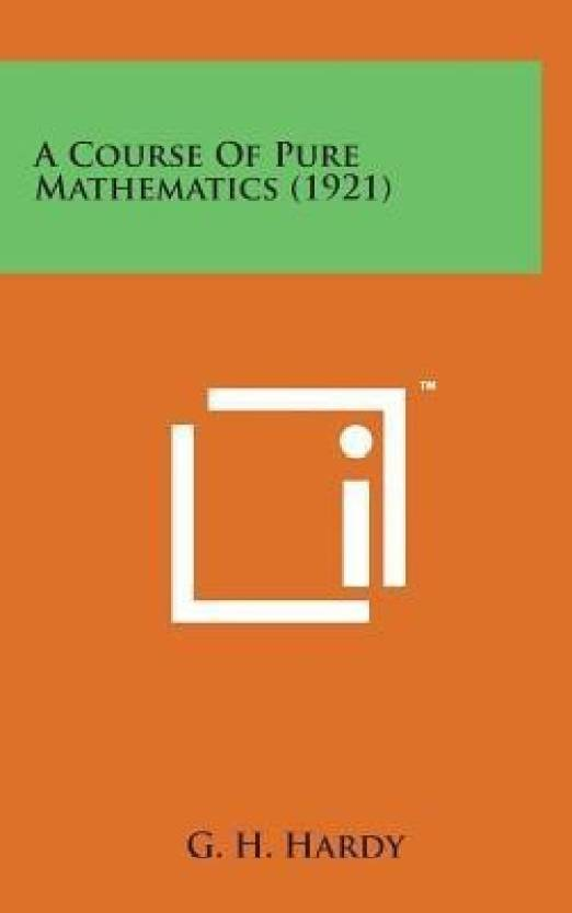 A Course of Pure Mathematics (1921) - Buy A Course of Pure