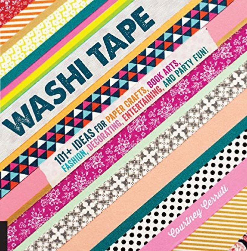 General Motors Washi Tape 101 Ideas For Paper Crafts Book Arts