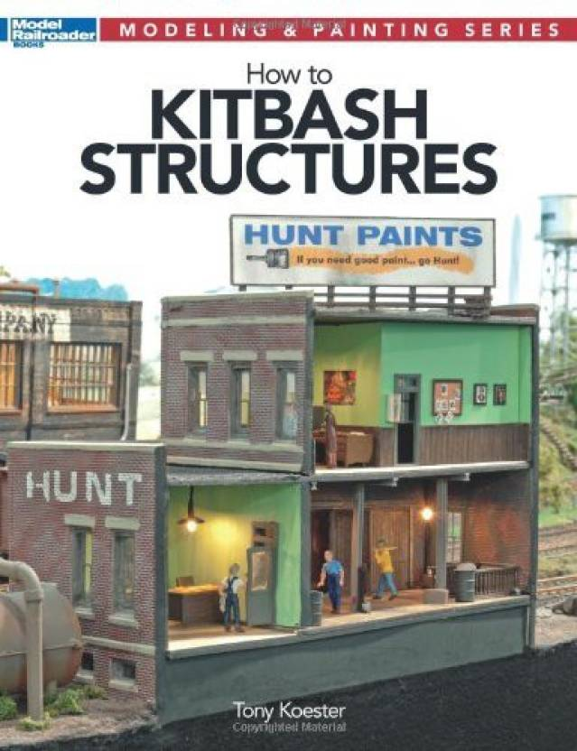 Kalmbach How To Kitbash Structures (Modeling & Painting