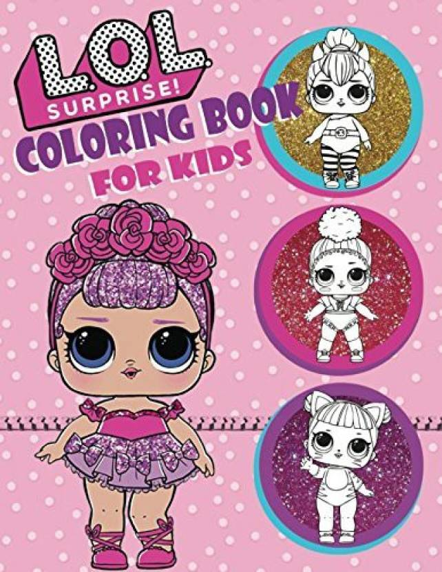 Generic L.O.L. Surprise! Coloring Book For Kids: Over 150 Jumbo ...