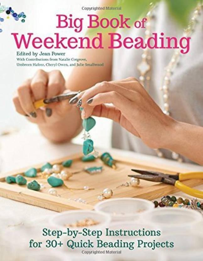 Generic Big Book Of Weekend Beading: Step-By-Step