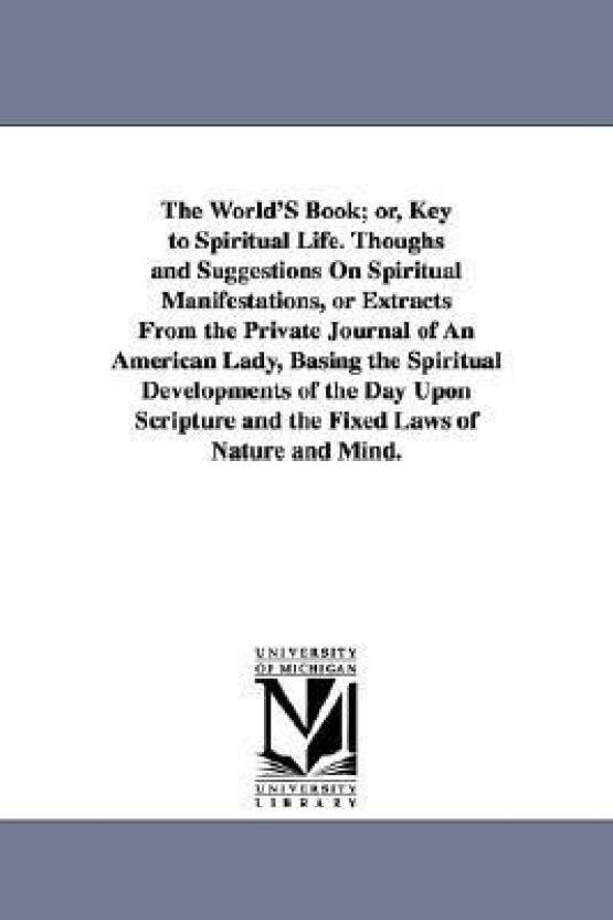 the world s book or key to spiritual life thoughs and suggestions