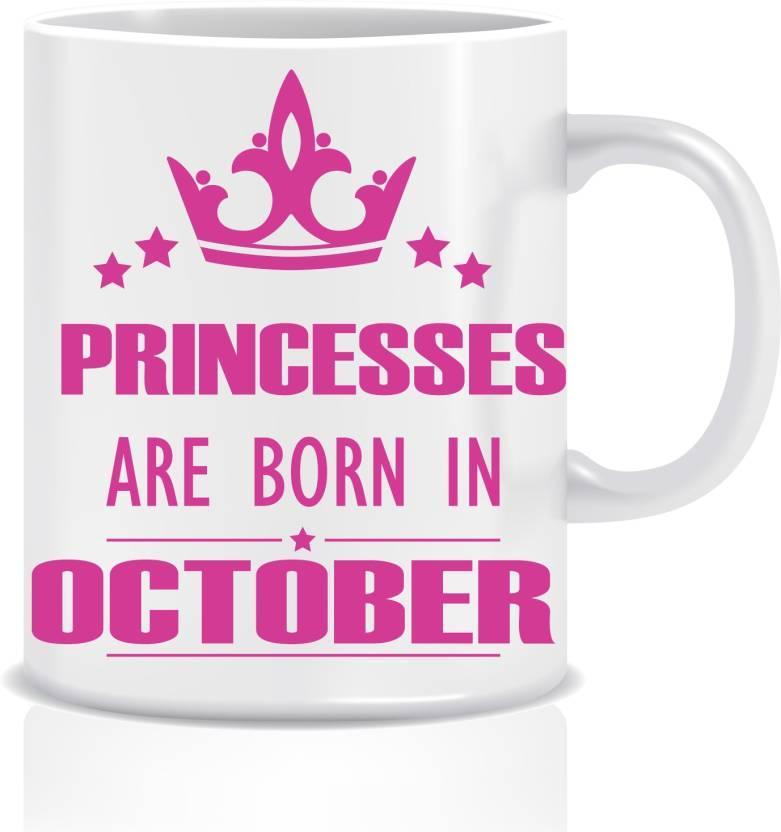 Everyday Desire Princesses Are Born In October