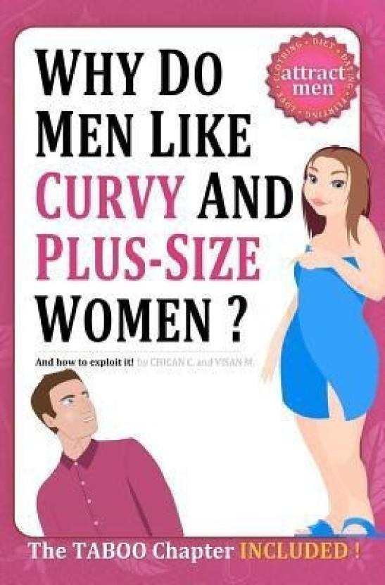 Why men like big girls