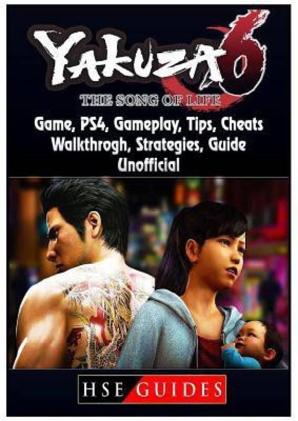 Yakuza 6 the Song of Life Game, Ps4, Gameplay, Tips, Cheats
