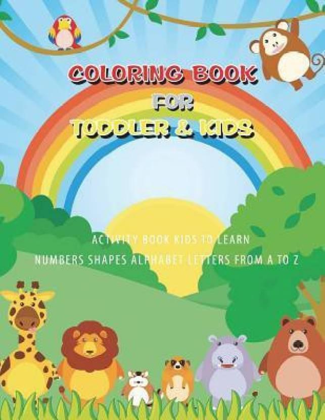 Toddler Coloring Book: Buy Toddler Coloring Book by Tim Star ...