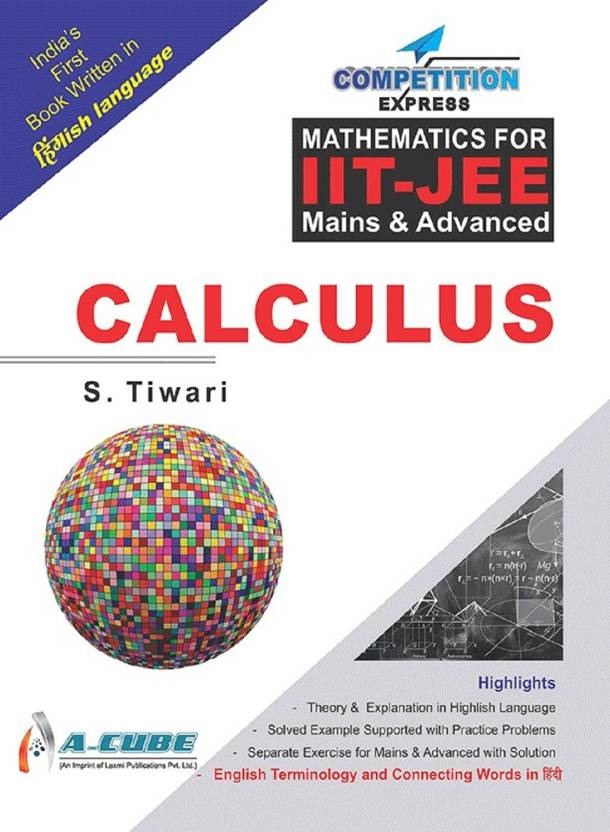 Calculus- Mathematics for IIT-JEE Mains and Advanced: Buy Calculus